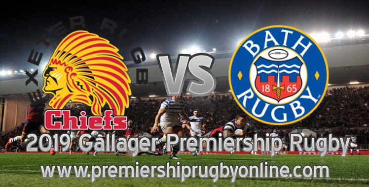 Chiefs VS Bath Rugby 2019 Live