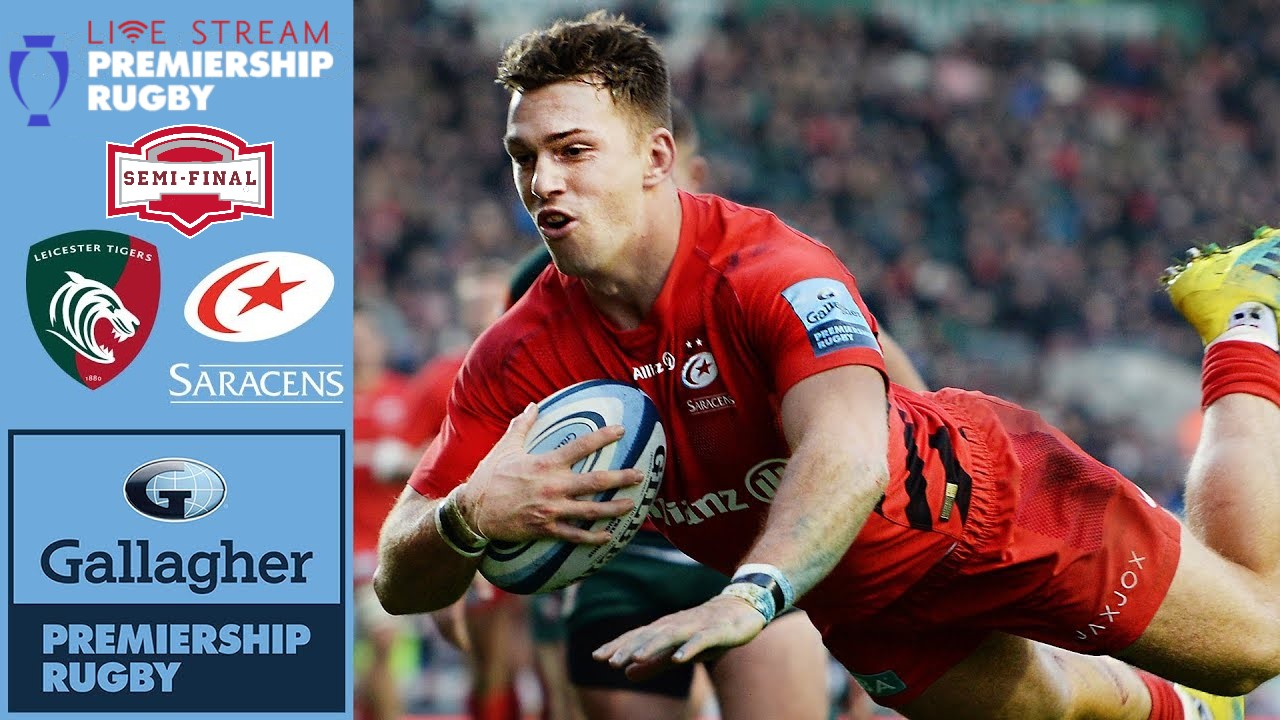 live-leicester-tigers-vs-saracens-semifinal-stream