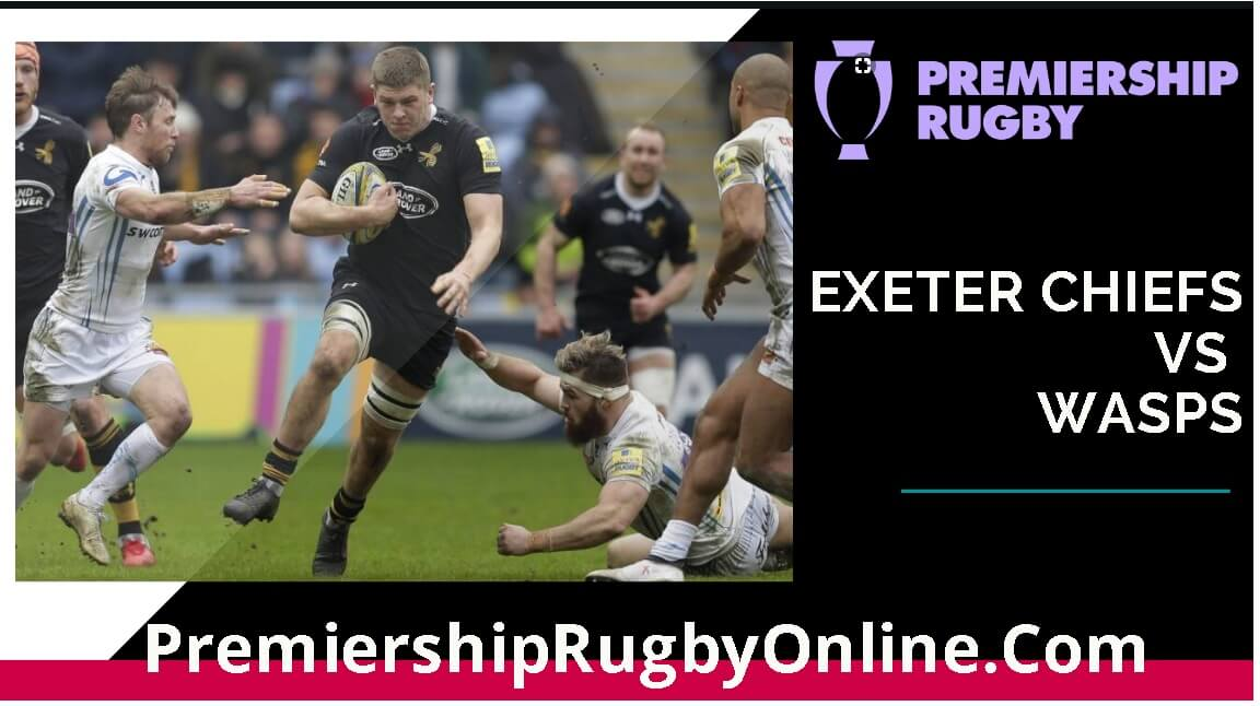 watch-london-wasps-vs-exeter-chiefs-live