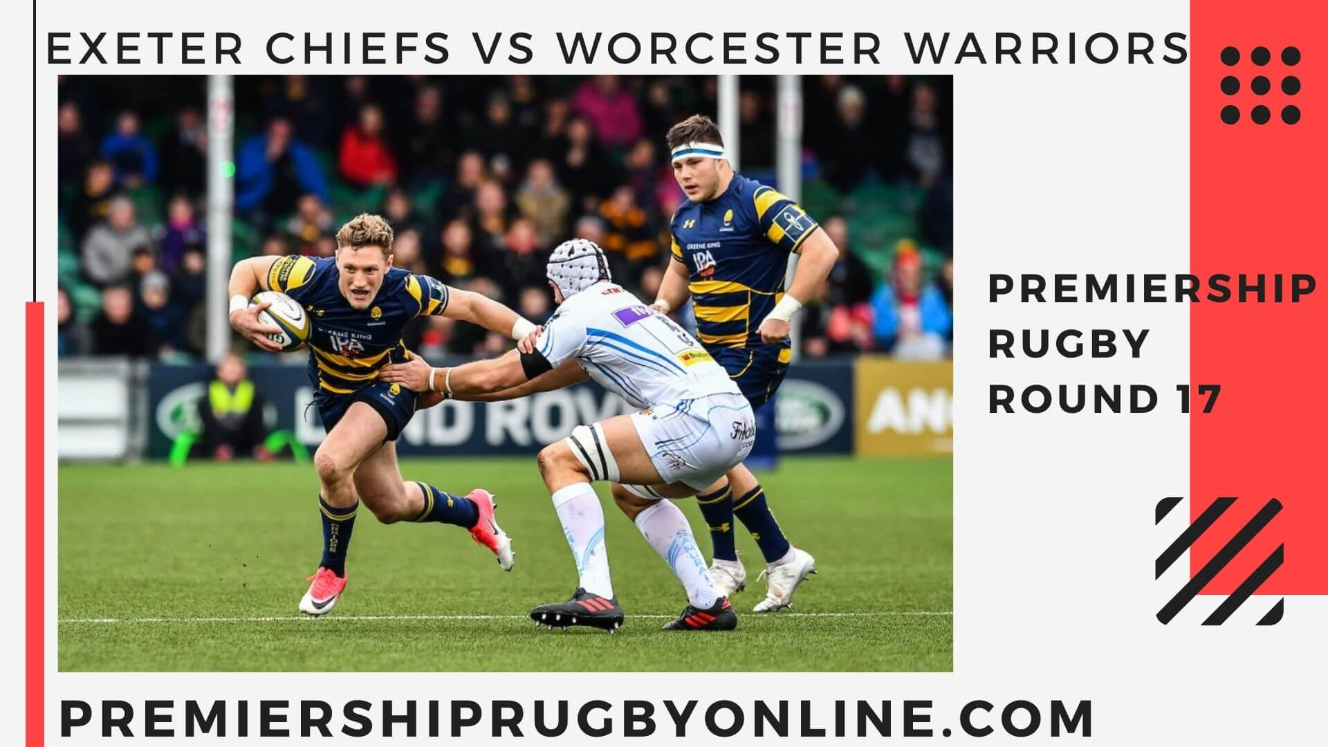 Exeter Chiefs vs Worcester Warriors  Postponed   Round 17