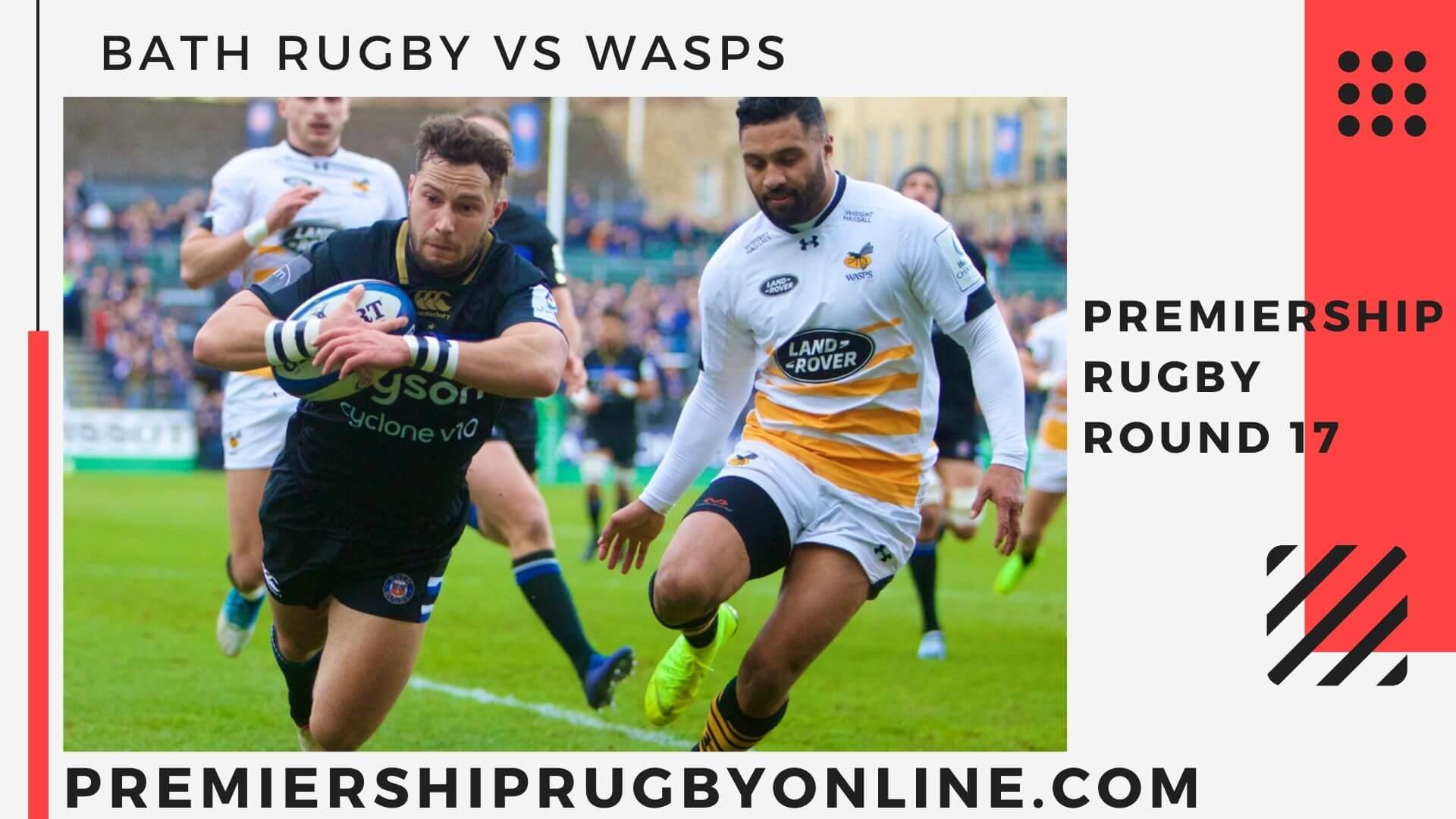 Bath Rugby vs Wasps Postponed   Round 17