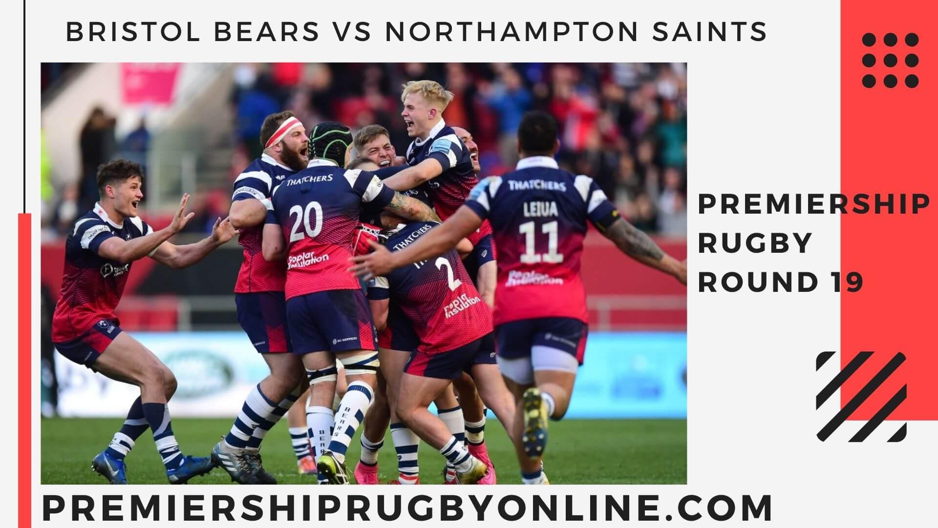 Bristol Bears VS Northampton Saints live stream   Round 19
