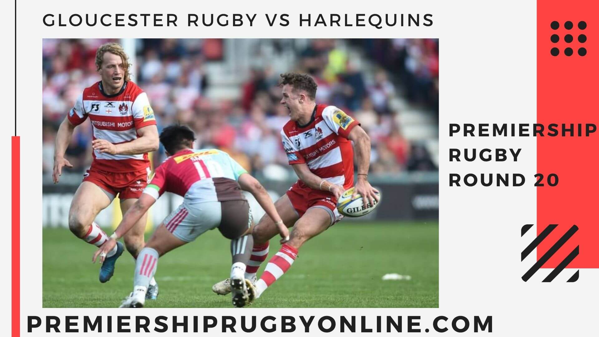 Gloucester Rugby vs Harlequins Live stream   Round 20