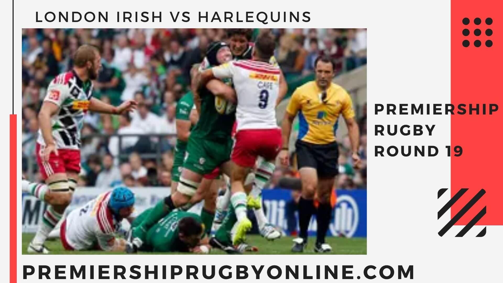 London Irish vs Harlequins live stream   Round 19