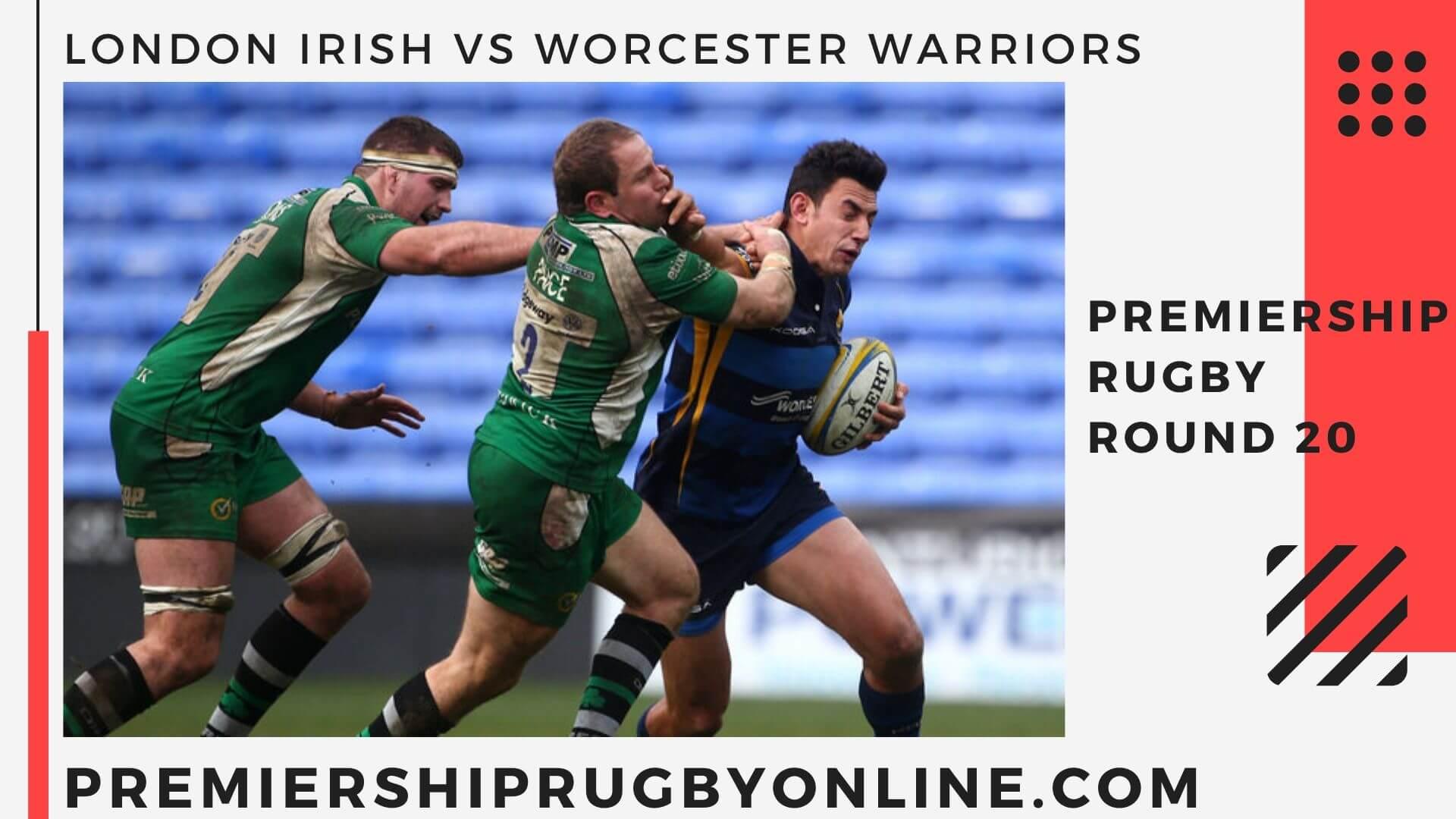 London Irish vs Worcester Warriors Live Stream   Round 20