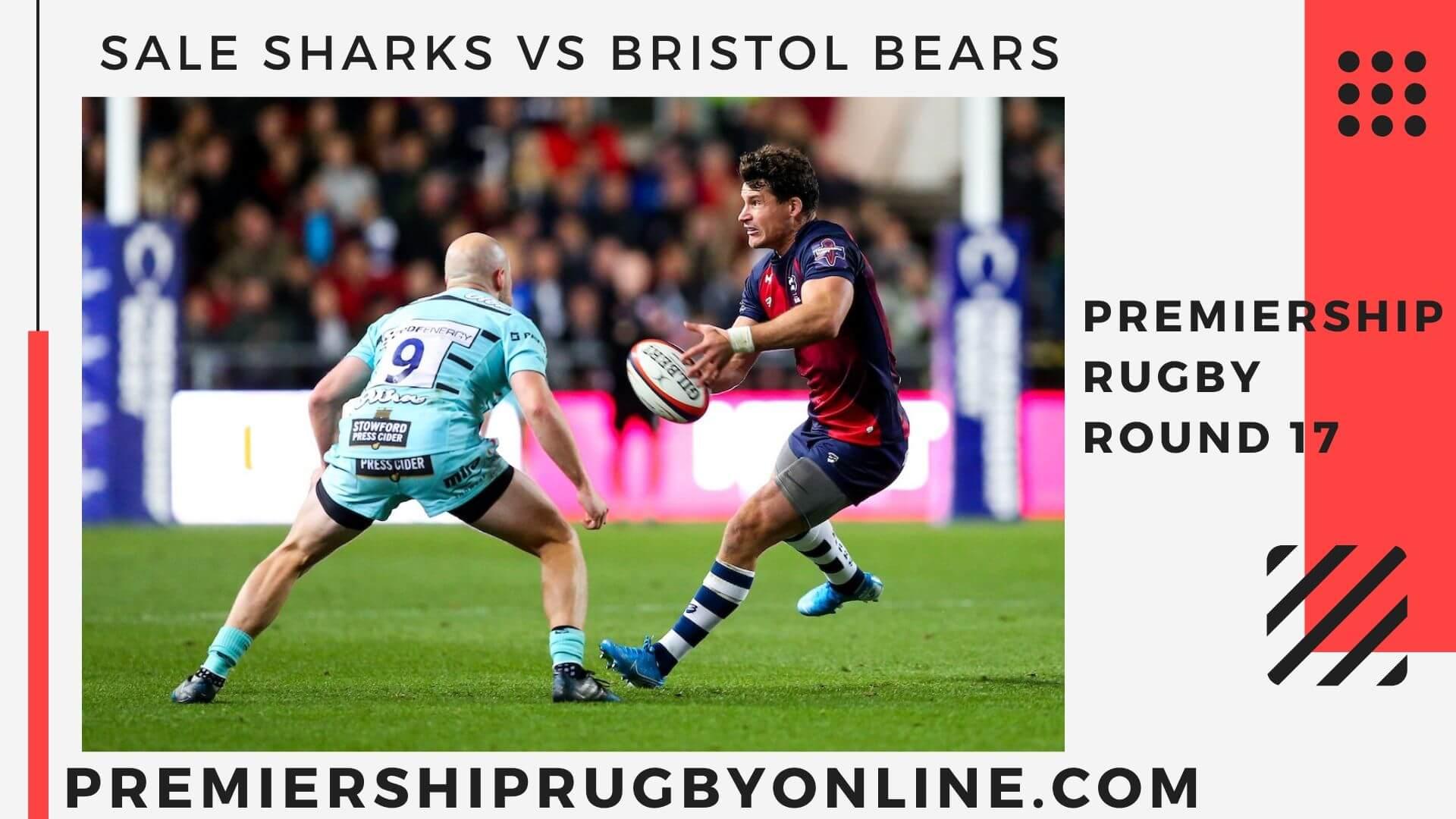 Sale Sharks vs Bristol Bears Postponed   Round 17