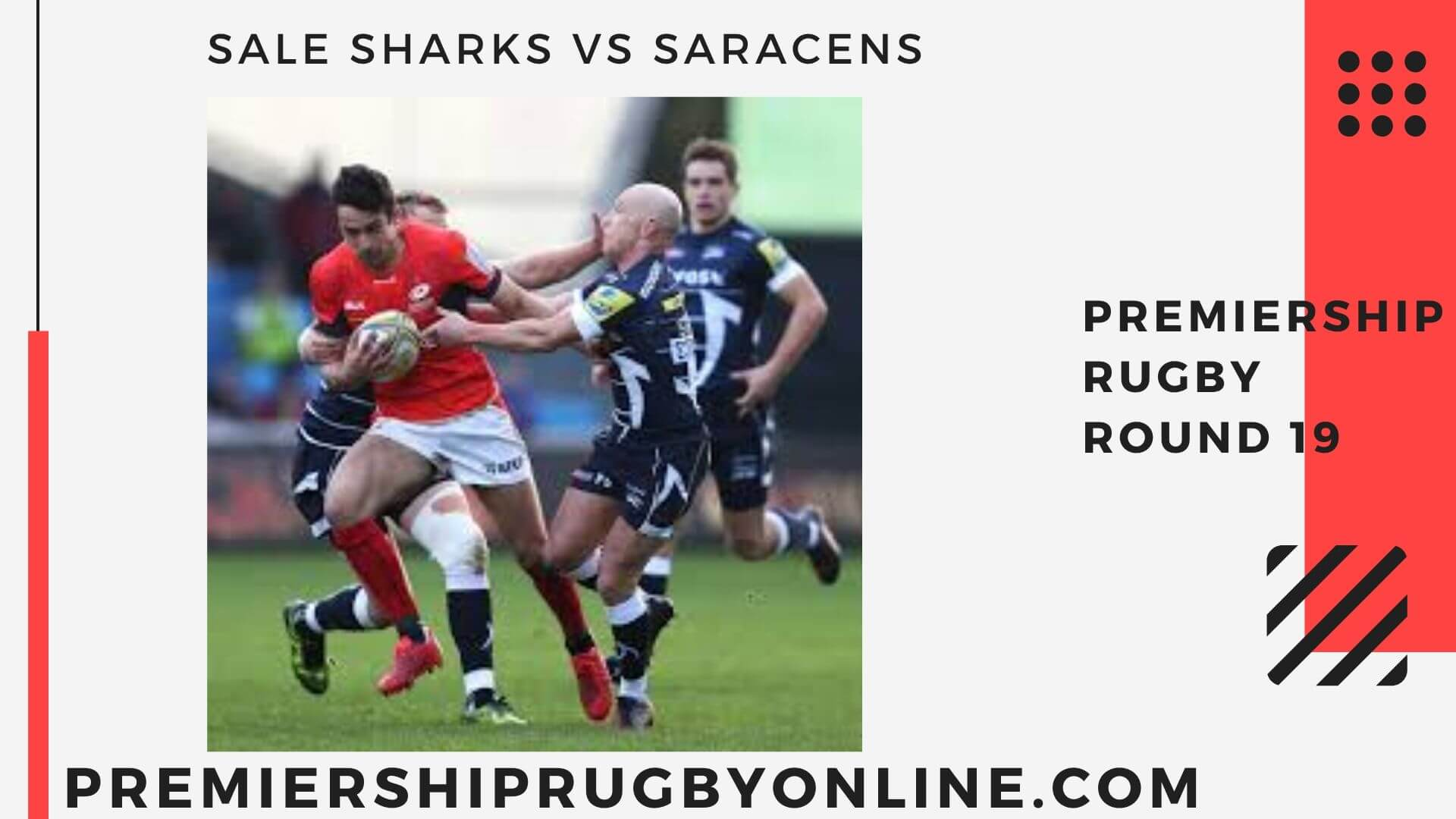 Sale Sharks vs Saracens Live stream   Round 19