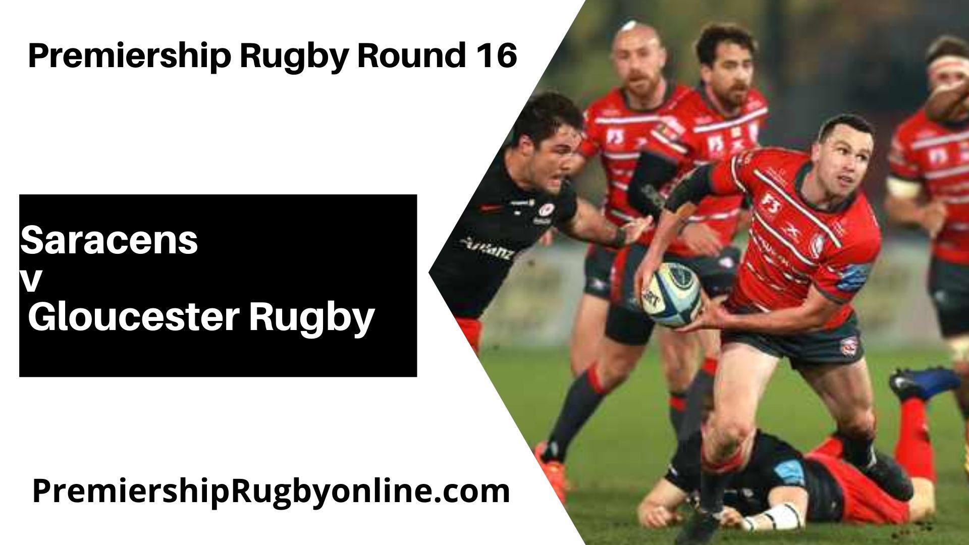 Saracens v Gloucester Rugby Postponed   Round 16