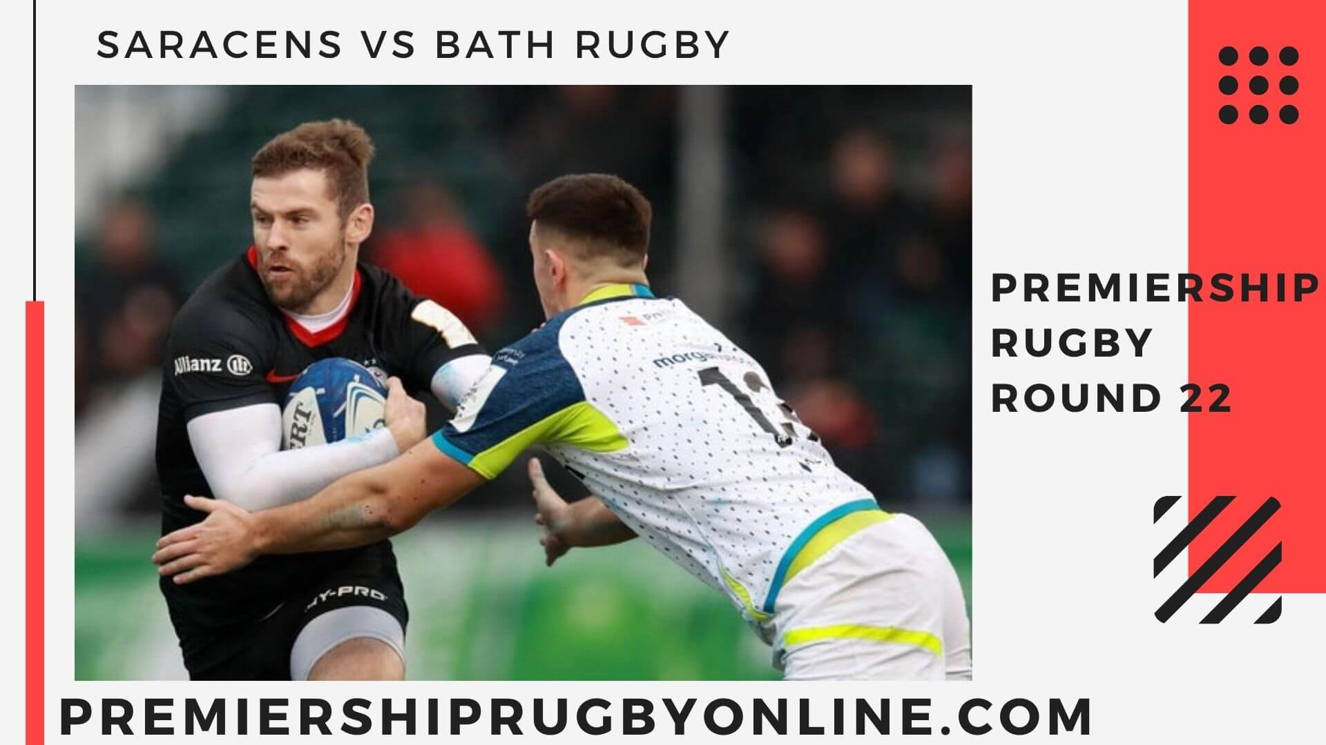 Saracens vs Bath Rugby Live stream   Round 22