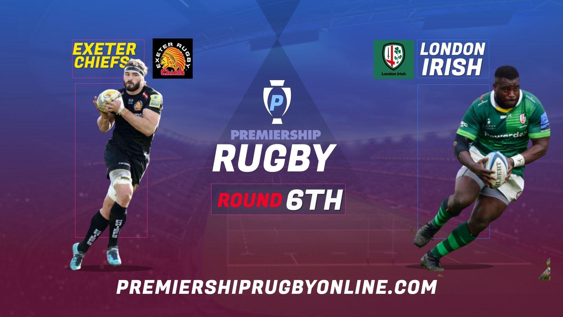 Exeter Chiefs Vs London Irish Live Stream 2021-22 | Premiership Rugby Round 6
