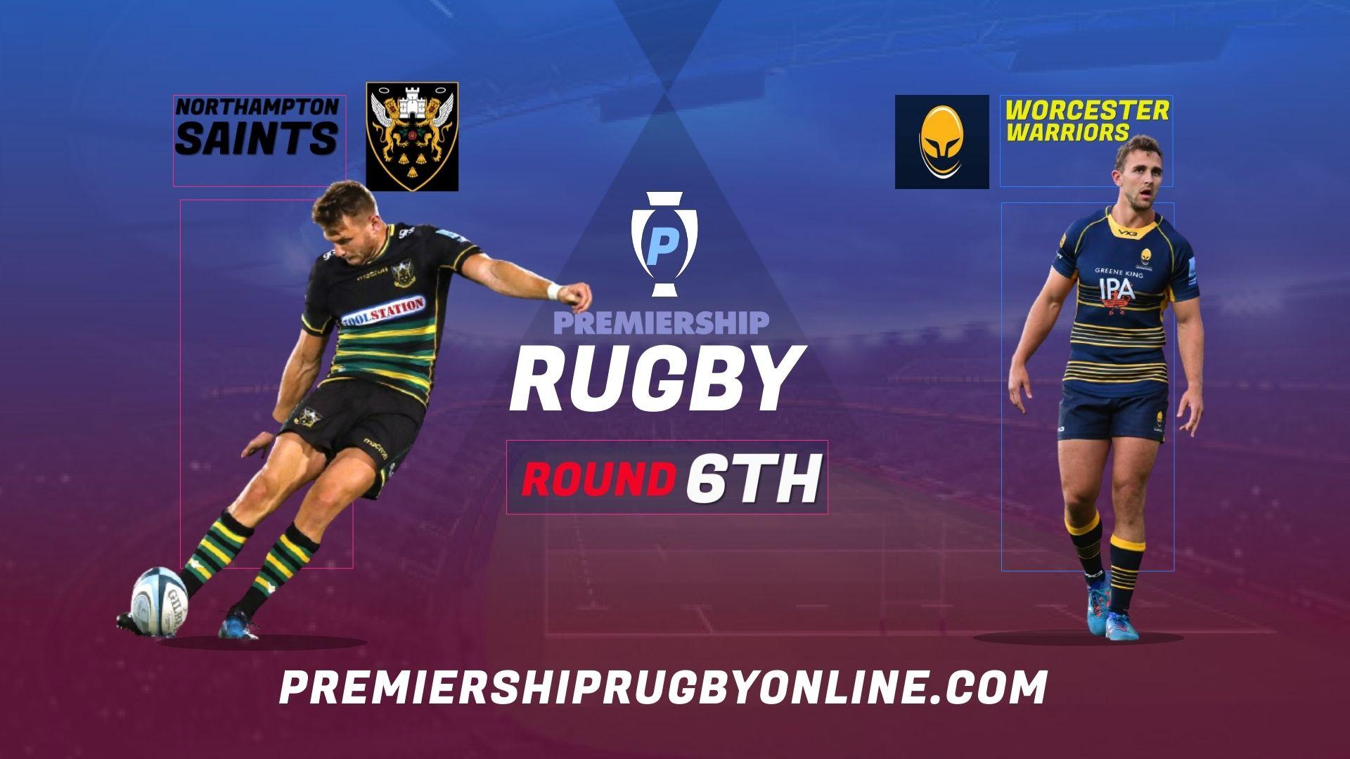Northampton Saints Vs Worcester Warriors Live Stream 2021-22 | Premiership Rugby Round 6