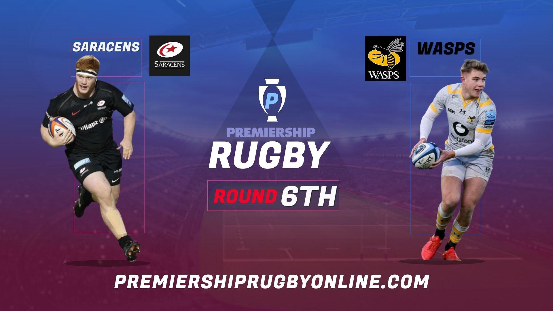 Saracens Vs Wasps Live Stream 2021-22 | Premiership Rugby Round 6