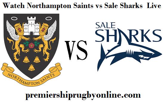 Northampton Saints vs Sale Sharks